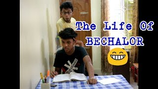 The Life Of Bechalor! | FUNNY VIDEO | LAUGHTER BUSTERS