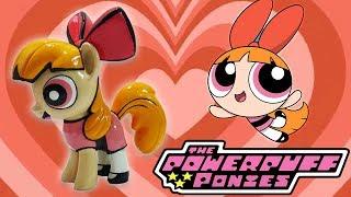 Custom BLOSSOM POWERPUFF GIRL PONY Tutorial DIY My Little Pony