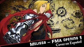 Melissa ~ FMA (Cover latino)