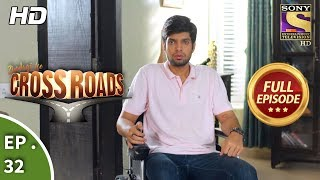 Crossroads - Ep 32 - Full Episode - 16th August, 2018