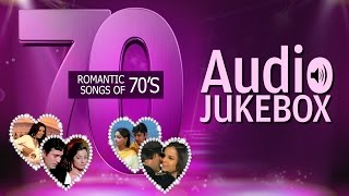 Romantic Songs Of 70s  O Mere Dil Ke Chain  Audio Jukebox