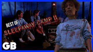 Best of SLEEPAWAY CAMP II: UNHAPPY CAMPERS