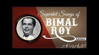 Hits of Bimal Roy - Evergreen Old Bollywood Songs - Top 25 Producer - Director Bimal Roy Songs [HD]