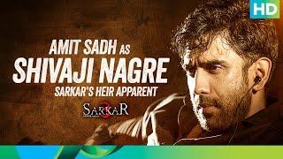 Meet Shivaji Nagre - Sarkar 3
