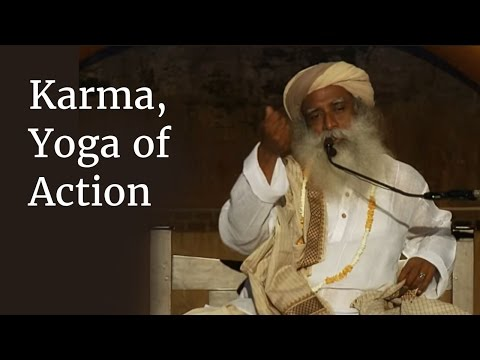 Xxx Mp4 Sadhguru On Karma Yoga Of Action 3gp Sex
