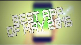 BEST APP Of 2016 For ANDROID & IOS