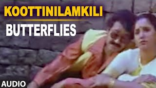 Koottinilamkili Full Audio Song || Butterflies || Mohanlal, Aishwarya