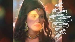 mere maula mere maula Razia sultan fulll song
