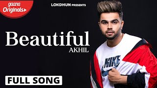 Beautiful (Official Video )   AKHIL   BOB   Sara Gurpal   Latest Punjabi Song 2019   Lokdhun