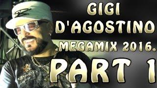 Gigi D'Agostino Megamix 2016 part 1 (Dance - Hypno)