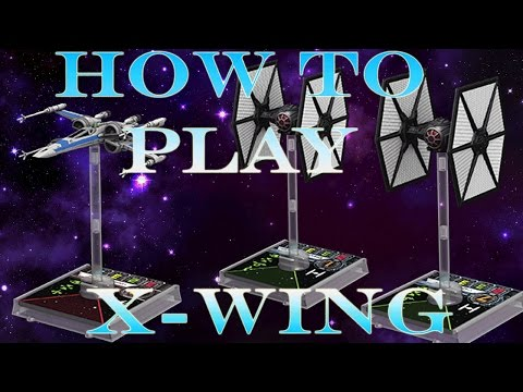 How to Play X-Wing Miniatures Game