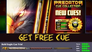 8 BALL POOL -  HOW TO GET FREE BALD EAGLE CUE  🦅 😍 😘
