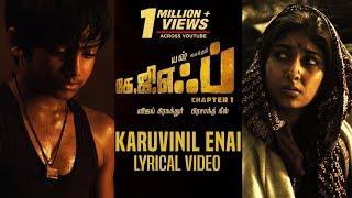 Karuvinil Enai Song With Lyrics | KGF Chapter 1 Tamil Movie | Yash, Srinidhi Shetty
