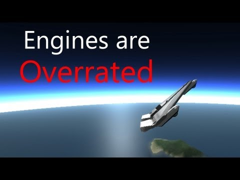 Kerbal Space Program Engines Are Overrated