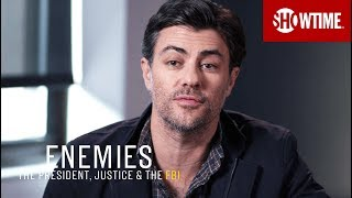 BTS: Inside Part 3 | Enemies: The President, Justice & The FBI | SHOWTIME Documentary