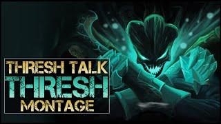 Thresh Talk Montage - Best Thresh Plays