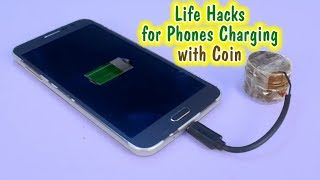 Life Hacks for Phones Charging with Coin