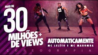 Automaticamente - MC Leléto e MC Maromba - Coreografia |  FitDance TV