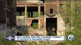 New owner and big changes coming to Detroit's Packard Plant