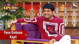 Fans Emboss Kapil Sharma - The Kapil Sharma Show