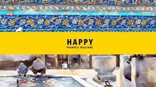 Happy Isfahan (IRAN)(Pharrell Williams)(Esfahan)(#HAPPYDAY)