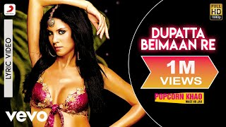 Sunidhi - Dupatta Beimaan Re (Lyric Video)
