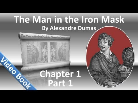 The Man in the Iron Mask by Alexandre Dumas - Chapter 01A - The Prisoner (Part 1)