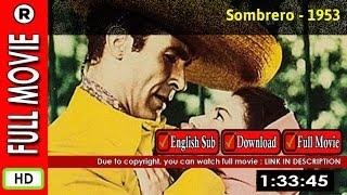 Watch Online : Sombrero (1953)