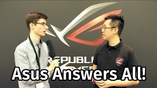An Interview with Asus ROG - Monitors, GPUs & Motherboards