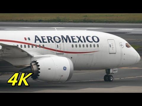 【4K】メキシコから成田へ! Aeroméxico Boeing 787 8 Dreamliner Takeoff Narita Rwy16R