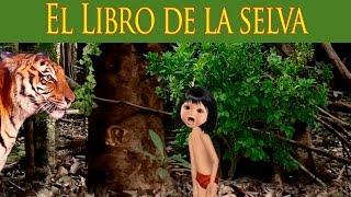 El Libro de La Selva. Cuento Infantil en Español. Fabula con moraleja.