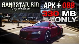 GangStar RIO city of Saints (330 MB) ONLY APK+OBB