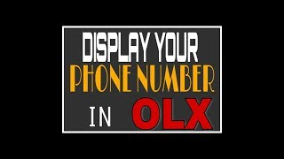 How to display phone number in your OLX Ad and get direct Calls||By Techy Universe