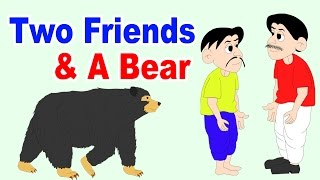 Two Friends And Bear Story - Story in English I Bedtime Moral Stories for Kids in English