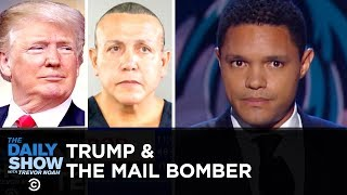 Is Trump's Rhetoric to Blame for the Florida Mail Bomber?    The Daily Show
