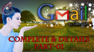 Why G-Email ?    How to use Gmail