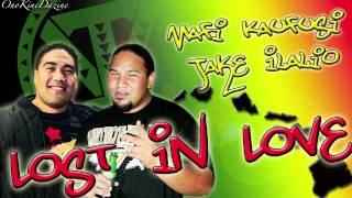 Mafi Kaufusi & Jake Ilalio - Lost In Love ~~~ISLAND VIBE~~~