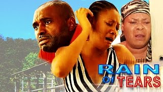 Rain of Tears   Latest Nigerian Nollywood Movies