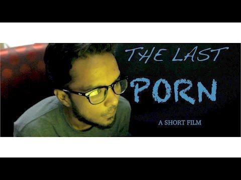 Xxx Mp4 The Last Porn শেষ পর্নগ্রাফি Bengali Short Film Bangla Natok 3gp Sex