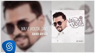 Xand Avião - Vai e Volta (VV) (Áudio Oficial)