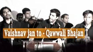 Vaishnava Jan to - Riyaaz Qawwali