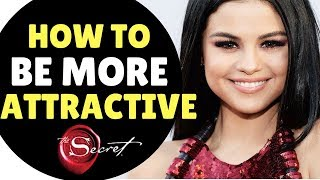 How To Be A More Attractive Person to Men or Women INSTANTLY | Law of Attraction