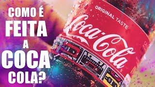 VOCÊ SABE COMO É FEITA A COCA COLA? ‹ SouCurioso ›