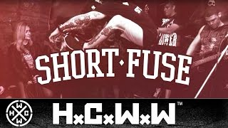 SHORT FUSE - WHAT STILL REMAINS - HARDCORE WORLDWIDE (OFFICIAL LYRIC HD VERSION HCWW)