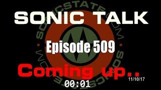 Sonic TALK 509 - Latency Rocks The Big Bird