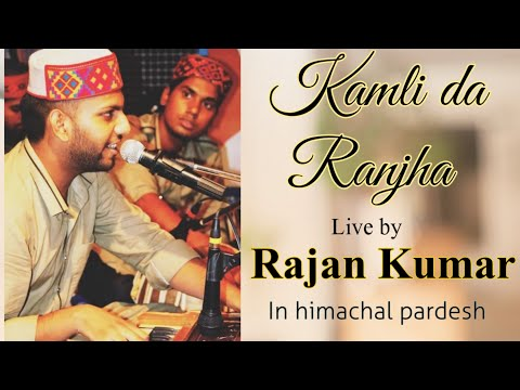Xxx Mp4 Rajan Kumar Live Nirankari Song Kamli Da Ranjha¦¦ At Himachal 3gp Sex