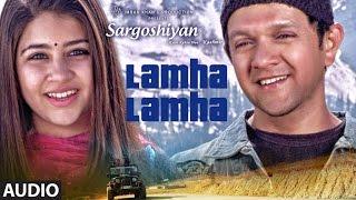 Lamha Lamha Full Audio Song | Sargoshiyan | Amit Mishra | Aslam Surty