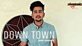 Down+Town+%28Full+Song%29+-+Jass+Manak+%7C+Latest+Punjabi+Song+2018+%7C+Kam+Bros