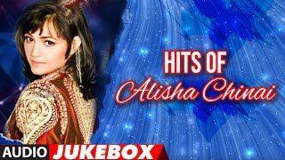 Hits Of Alisha Chinai | Bollywood BestSongs Collection | Jukebox (Audio)