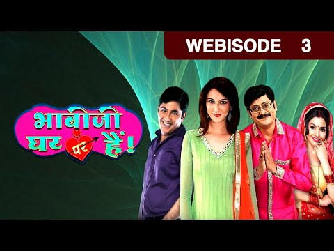 Bhabi Ji Ghar Par Hain - Episode 3 - March 4, 2015 - Webisode